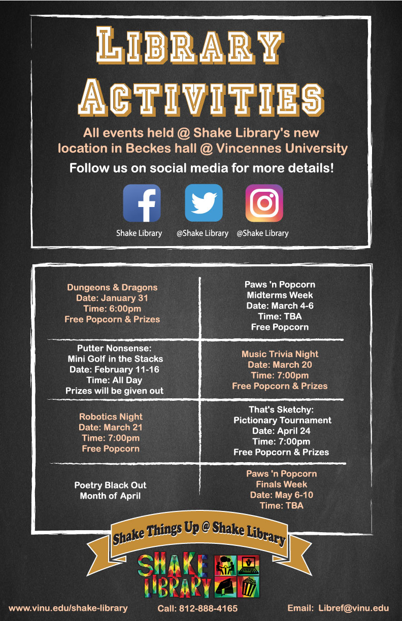 Shake Library Spring Semester Activities 2019